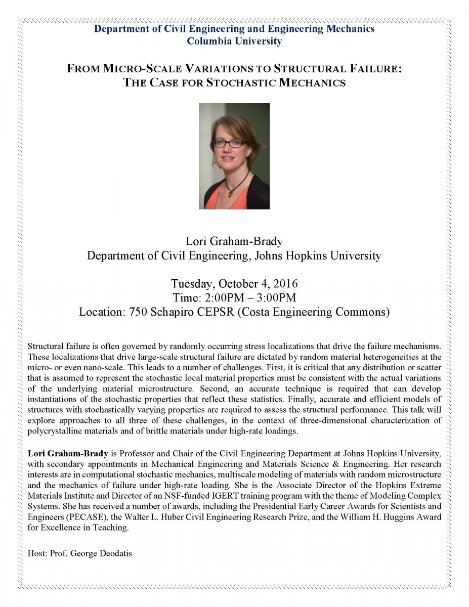 The Case for Stochastic Mechanics, presented by Lori Graham-Brady, Dept of Civil Engineering, John Hopkins University