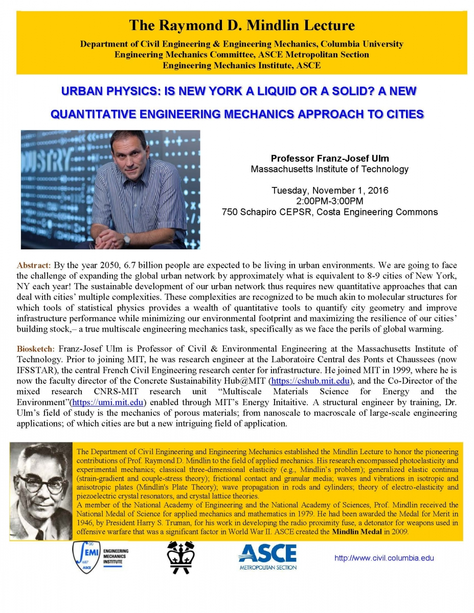 Urban Physics - Is New York a Liquid or a Solid? A new Quantitative Engineering Mechanics Approach to Cities, presented by Prof. Franz-Josef Ulm, MIT